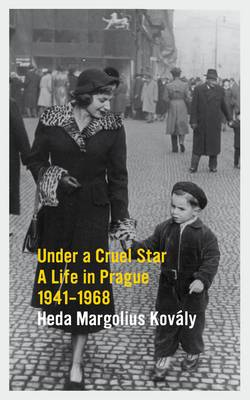 Under a Cruel Star: A Life in Prague 1941-1968 (BOK)