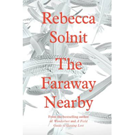 The Faraway Nearby (BOK)