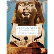 Alexandria: The Last Nights of Cleopatra (BOK)