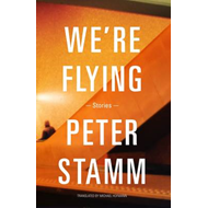 We're Flying: Stories (BOK)
