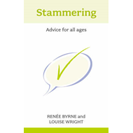 Stammering: Advice for All Ages (BOK)