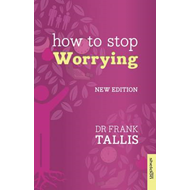 How to Stop Worrying (BOK)