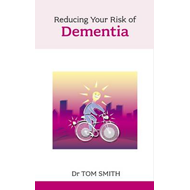 Reducing Your Risk of Dementia (BOK)