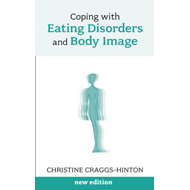 Coping with Eating Disorders and Body Image (BOK)