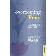 Overcoming Fear with Mindfulness (BOK)