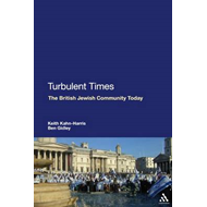 Turbulent Times: The British Jewish Community Today (BOK)