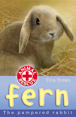 Fern: The Pampered Rabbit (BOK)