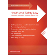 A Straightforward Guide to Health and Safety Law (BOK)