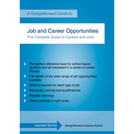 Straightforward Guide To Job And Career Opportunities (BOK)