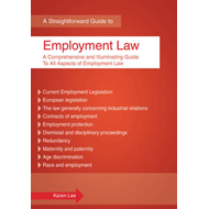 Employment Law: The Comprehensive and Illuminating Guide to All Aspects of Employment Law (BOK)