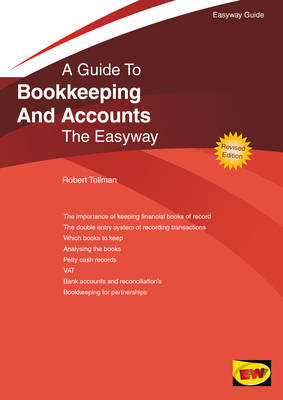 Bookkeeping and Accounts for Small Business: The Easyway (BOK)
