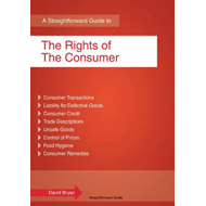 Straightforward Guide To The Rights Of The Consumer (BOK)