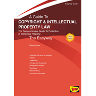 Easyway Guide to Copyright and Intellectual Property Law (BOK)