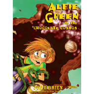 Alfie Green and the Chocolate Cosmos (BOK)