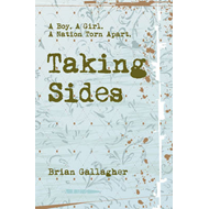 Taking Sides: A Boy. A Girl. A Nation Torn Apart (BOK)
