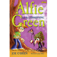 Alfie Green and the Conker King (BOK)