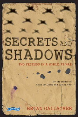 Secrets and Shadows: Two Friends in a World at War (BOK)