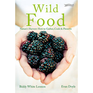 Wild Food: Nature's Harvest: How to Gather, Cook and Preserve (BOK)