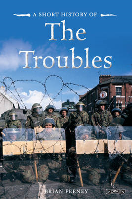 Short History of the Troubles (BOK)