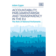 Accountability, Parliamentarism and Transparency in the EU: The Role of National Parliaments (BOK)