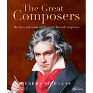 The Great Composers: The Lives and Music of the Great Classical Composers (BOK)