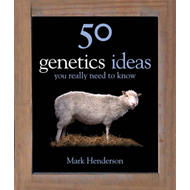 50 Genetics Ideas You Really Need to Know (BOK)