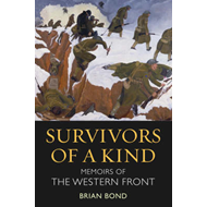 Survivors of a Kind: Memoirs of the Western Front (BOK)