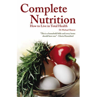 Complete Nutrition: How to Live in Total Health (BOK)