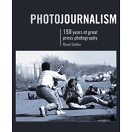 Photojournalism: 150 Years of Great Press Photography (BOK)