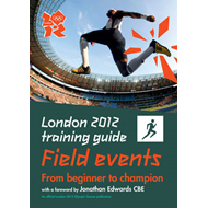 London 2012 Training Guide Athletics - Field Events (BOK)