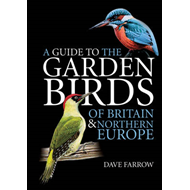 A Guide to the Garden Birds of Britain and Northern Europe (BOK)