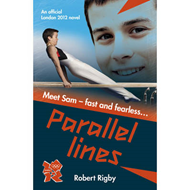 London 2012 Novel: Parallel Lines (BOK)