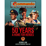 Commando 50 Years: A Home for Heroes (BOK)
