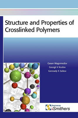 Structure and Properties of Crosslinked Polymers (BOK)