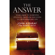 The Answer: Your Guide to Achieving Financial Freedom and Living an Extraordinary Life (BOK)