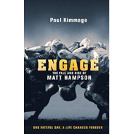Engage: The Fall and Rise of Matt Hampson (BOK)