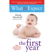 What to Expect the 1st Year �Rev Edition] (BOK)