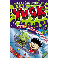 Yuck's Alien Adventure: v. 7 (BOK)