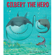 Gilbert the Hero (BOK)