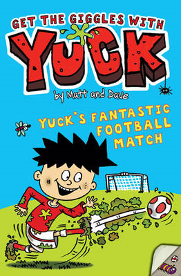 Yuck's Fantastic Football Match: v. 11 (BOK)