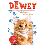 Dewey: The True Story of a World-Famous Library Cat (BOK)