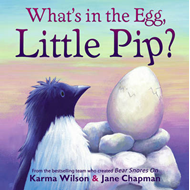 What's in the Egg, Little Pip? (BOK)