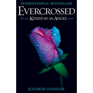 Evercrossed: A Kissed by an Angel Novel (BOK)