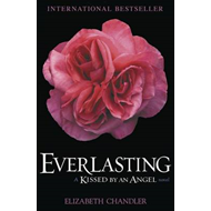 Everlasting: A Kissed by an Angel Novel (BOK)