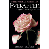 Everafter: A Kissed by an Angel Novel (BOK)