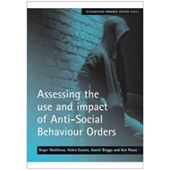 Assessing the Use and Impact of Anti-social Behaviour Orders (BOK)