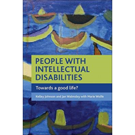 People with Intellectual Disabilities: Towards a Good Life? (BOK)