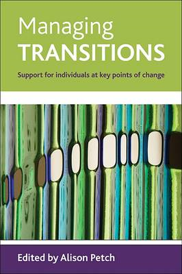 Managing Transitions: Support for Individuals at Key Points of Change (BOK)
