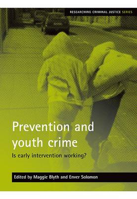 Prevention and Youth Crime: Is Early Intervention Working? (BOK)