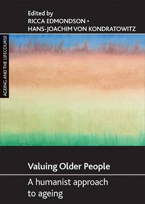 Valuing Older People: A Humanist Approach to Ageing (BOK)